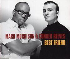 MARK MORRISON & CONNER REEVES - BEST FRIEND (4 track CD single)