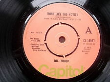 "DR HOOK, MORE LIKE THE MOVIES /MAKIN' LOVE AND MUSIC-Capitol 7"" 1977-VG++"