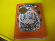 Miss Hickory by Carolyn Sherwin Bailey, HC, 1967 SIGNED by RUTH GANNETT (Ilus)