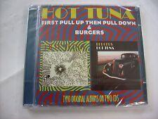 HOT TUNA - FIRST PULL UP THEN PULL DOWN / BURGERS - 2CD SIGILLATO 2011