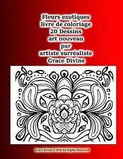 Fleurs Exotiques Livre de Coloriage 20 Dessins Art Nouveau Par Artiste...