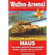 Waffen Arsenal Highlight (WaHL 3) Panzerkampfwagen MAUS und andere deutsche Panz