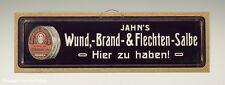 Pappschild JAHN`S Wund,-Brand-&Flechten-Salbe um 1915