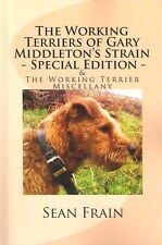 FRAIN SEAN DOGS BOOK WORKING TERRIERS OF GARY MIDDLETON'S STRAIN SPECIAL EDITION