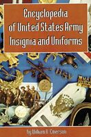 Encyclopedia Of United States Army Insignia And Uniforms by William Emerson