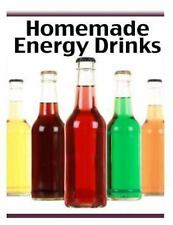 Homemade Energy Drinks : The Ultimate Recipe Guide by Jacob Palmar (2013,...