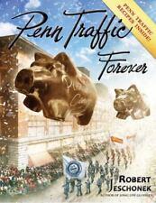 Penn Traffic Forever, Jeschonek, Robert, Excellent Book