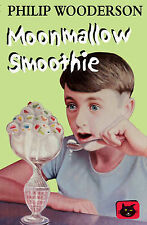 Moonmallow Smoothie (Black Cats), Wooderson, Philip, New Book