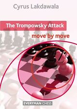 The Trompowsky Attack: Move by Move. By Cyrus Lakdawala. NEW CHESS BOOK