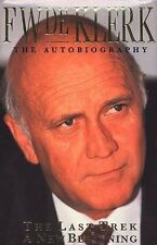 The Last Trek-A New Beginning: The Autobiography by F. W. De Klerk