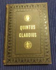 Antique Quintus Claudius book 1882 Volume 1