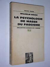 WILHELM REICH - LA PSYCHOLOGIE DE MASSE DU FASCISME - 1972