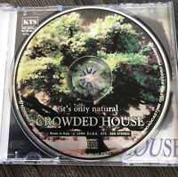 Crowded House It's Only Natural Live London 14 November 1993 KTS 266 Picture CD