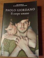 Il corpo umano Paolo Giordano libro nuovo e originale!!!