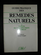 Guide des remèdes naturels manuel de thérapeutique naturelle - Tocquet 1990