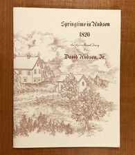 SPRINGTIME IN HUDSON 1820 by David Hudson  (Hudson, Ohio Centennial)