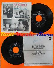 LP 45 7'' TONY DEL MONACO Vita mia Quando si alza la luna 1965 italy cd mc dvd*