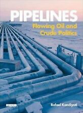 Pipelines: Flowing Oil and Crude Politics-ExLibrary
