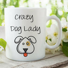 Crazy Dog Lady Mug Cute Animal Pet Contemporary Dog Lovers Coffee Tea WSDMUG754