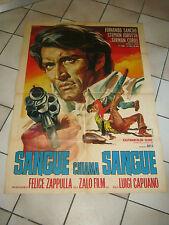 MANIFESTO,ITALIAN WESTERN,SANGUE CHIAMA SANGUE,F.SANCHO,LUIGI CAPUANO