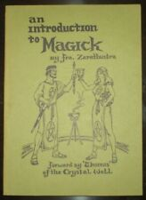 AN INTRODUCTION TO MAGICK, by FRATER ZARATHUSTRA, OCCULT, RITUAL MAGICK SERIES 1