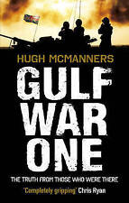 Gulf War One: Real Voices from the Front Line by Hugh McManners (Paperback,...