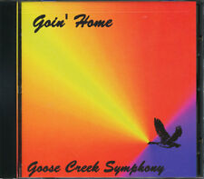 Goose Creek Symphony - Goin Home CD **BRAND NEW/STILL SEALED**