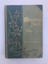 Arcadian Days; American Landscapes in Nature and Art by William Howe Downes 1891