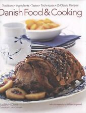 Danish Food & Cooking: Traditions Ingredients Tastes Techniques Over 60...