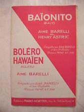 Partition Baionito Aimé Barelli Henry Astric Boléro Hawaien