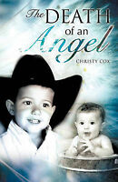 Death of an Angel, Paperback by Cox, Christy, Brand New, Free P&P in the UK