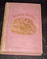 The Boy's Book of Indian Battles and Adventures, With Anecdotes About Them. 1860