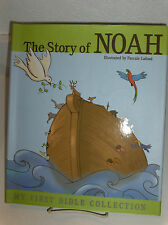THE STORY OF NOAH- My First Bible Collection Illustrated Lafond Christian Mormon