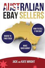 SELLING ON EBAY with the AUSTRALIAN EBAY SELLERS an Online eBay Selling Book Oz