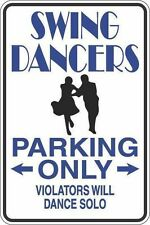 """*Aluminum* Swing Dancers Only Solo 8""""x12"""" Metal Novelty Sign  S419"""