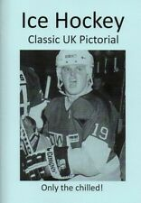 Ice Hockey Classic UK Pictorial Enthusiast Publication