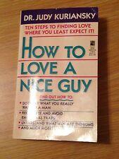 How To Love A Nice Guy By Dr. Judy Kuriansky