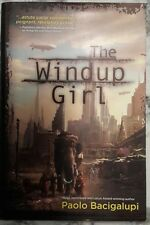 Paolo Bacigalupi~The Windup Girl~1ST Edition/1ST Print 2009 Mylar Cover Unread