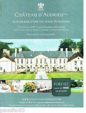PUBLICITE ADVERTISING 116  2013  le Chateau d'Andrieu en Normandie