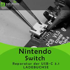 ✅ REPARATUR Austausch USB C 3.1 Ladebuchse Connector Anschluss Nintendo Switch