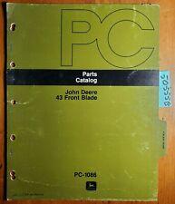 John Deere 43 Front Blade Parts Catalog Manual Pc-1086 2/77