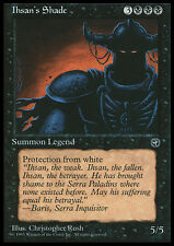 MTG IHSAN's SHADE PLAYED/ROVINATO - SPETTRO DI IHSAN - HML - MAGIC