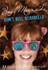 Real Mermaids Don't Sell Seashells Boudreau, Helene Paperback
