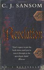 Revelation (Shardlake Series) By C. J. Sansom. 9780330447102