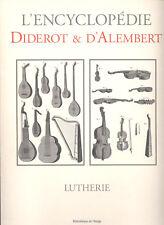 LUTHERIE - Diderot & d'Alembert - Recueil de planches - 2001- Port gratuit