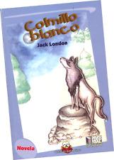 """LIBRO """"COLMILLO BLANCO"""", DE JACK LONDON, VERSIÓN A COLORES PARA NIÑOS"""