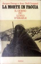 LA MORTE IN FACCIA - JACQUES DEROGY, JEAN-NOEL GURGAND - RIZZOLI, 1975