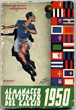 ALMANACCO ILLUSTRATO DEL CALCIO 1950 - PRIMA EDIZIONE ORIGINALE