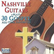 "NASHVILLE GUITARS, CD ""30 GOSPEL ALL-TIME FAVORITES"" NEW SEALED"