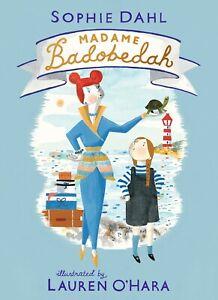 Madame Badobedah by Sophie Dahl (Hardcover)